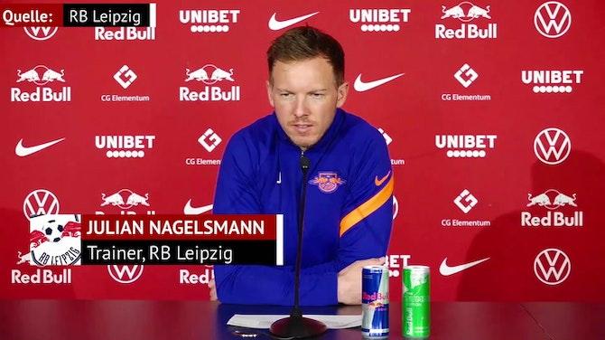 """Nagelsmann: Duell mit BVB """"hat größte Relevanz"""""""