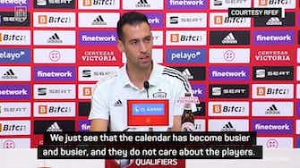 Preview image for Players will 'explode' with World Cup every two years - Busquets