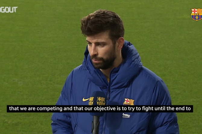 Gerard Piqué: 'We have to fight until the last day'