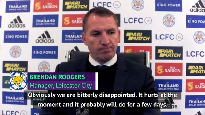 'Bitterly disappointed' Rodgers still proud of Foxes season