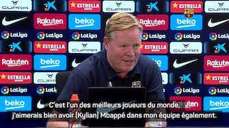 """Image d'aperçu pour Barcelone - Koeman : """"Si le Real Madrid a autant d'argent..."""""""