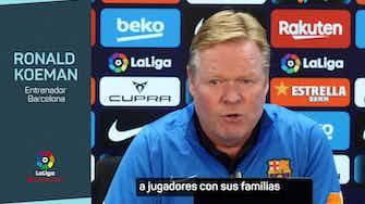"""Imagen de vista previa para Koeman y su salida del Camp Nou: """"No se puede repetir esto"""""""