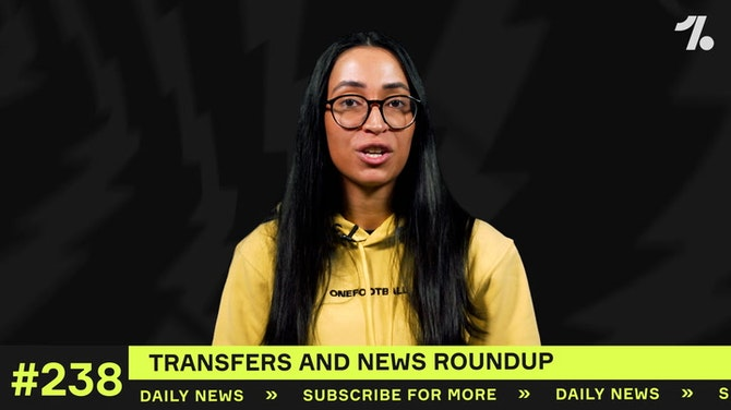 YOUR club's latest transfers and news