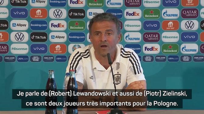 """Groupe E - Enrique : """"Priver Lewandowski et Zielinski du ballon"""""""