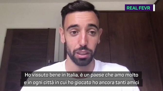 """Anteprima immagine per Bruno Fernandes e l'Italia: """"Mia figlia campione d'Europa e io no..."""""""