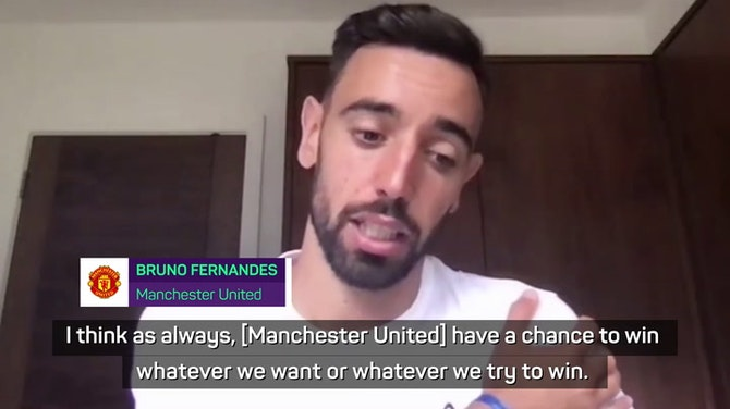 Preview image for 'Manchester United will do our best to win something' - Fernandes