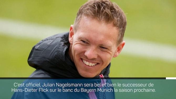 Bayern - Nagelsmann remplacera Flick !