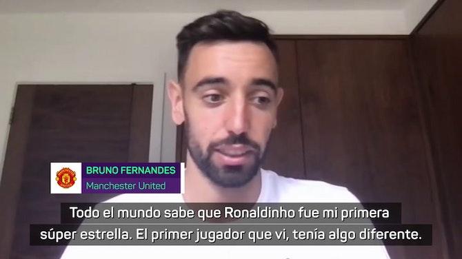 Imagen de vista previa para Ronaldinho, Cristiano, Zidane o Iniesta, los ídolos de Bruno Fernandes