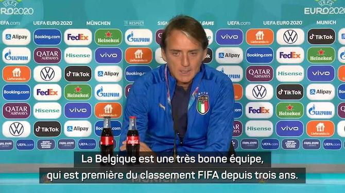 """Image d'aperçu pour Quarts - Mancini veut affronter une Belgique """"au complet"""""""