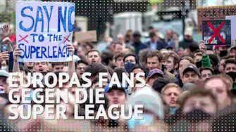 Vorschaubild für Europas Fans wettern gegen die Super League