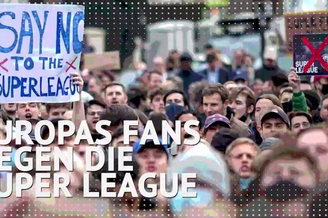 Europas Fans wettern gegen die Super League