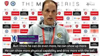 Preview image for 'Too early to judge Ruben' - Tuchel wants to push Loftus-Cheek to the limit