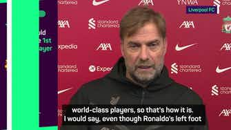 Preview image for 'Mo's left foot is probably better' - Klopp on 'world-class' Salah and Ronaldo