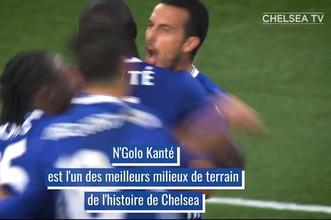 La carrière de N'Golo Kanté avec Chelsea