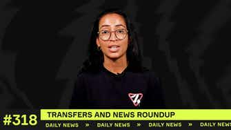 Preview image for Latest Transfers and News Roundup!