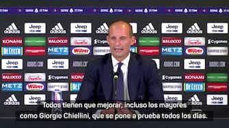 """Imagen de vista previa para Allegri: """"Todos tienen que mejorar, incluso veteranos como Chiellini"""""""