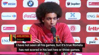 Preview image for No worries for Witsel concerning key Belgian trio
