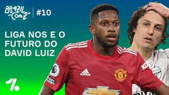 Imagem de visualização para 'Brazil com Z' #10: qual o futuro de David Luiz?