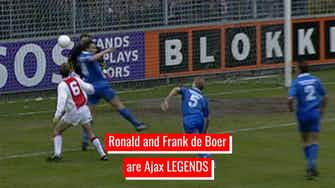Preview image for The legendary Ajax career of the De Boer brothers
