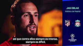 """Imagen de vista previa para Oblak: """"Contra el Liverpool siempre son partidos espectaculares"""""""