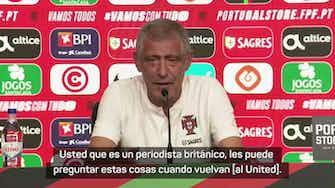 Imagen de vista previa para Santos no quiere responder preguntas acerca del regreso de Cristiano al United