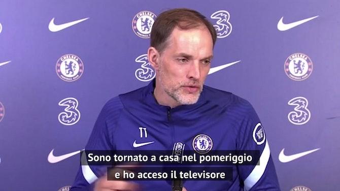 """Tuchel scaramantico: """"Il Liverpool? Non lo avevo visto perché..."""""""