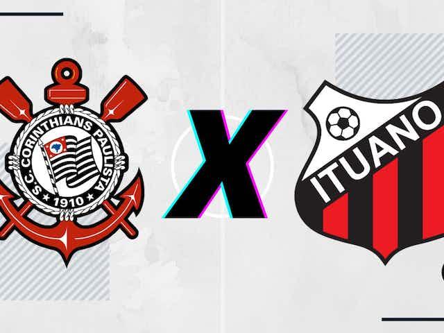Corinthians x Ituano: prováveis escalações, desfalques, arbitragem, onde assistir e palpites