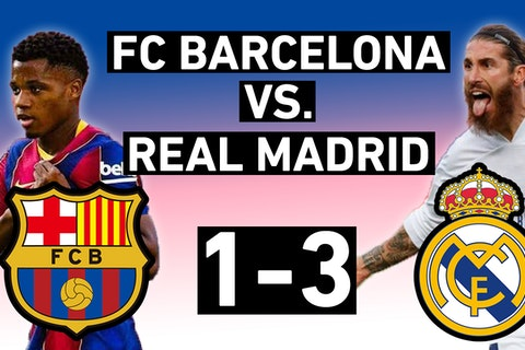 Barcelona Vs Real Madrid 1 3 Youth Impresses But Koeman Outclassed El Clasico Match Review Onefootball