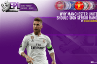 Why Manchester United should sign Sergio Ramos