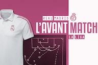 L'avant match : Real Madrid – FC Séville