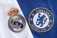 Chelsea vs Real Madrid – Team News