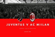 Juventus V Milan Match Preview and Scouting
