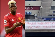 Paul Pogba: PSG fans send stern message to Man Utd star in banner outside Parc des Princes