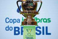 Definido! CBF marca datas e horários dos jogos do Cruzeiro pela Copa do Brasil