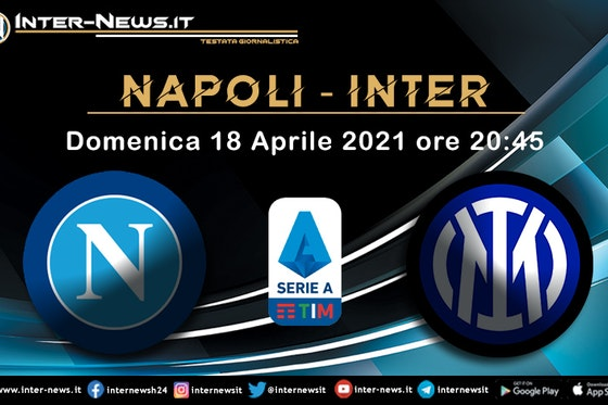 Immagine dell'articolo: https://image-service.onefootball.com/crop/face?h=810&image=https%3A%2F%2Fwww.inter-news.it%2Ffiles%2F2021%2F04%2FNapoli-Inter.jpg&q=25&w=1080